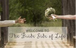 Bride Side of Life