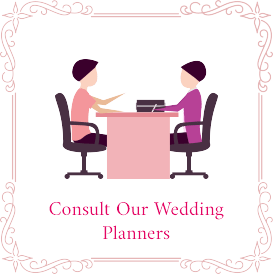Consult Our Wedding Planners
