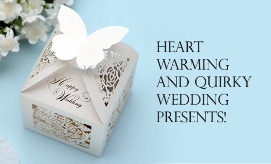 1d2174a6ac9f3 Heart-Warming And Quirky Wedding Presents!